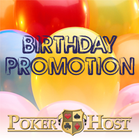 Poker Host Birthday Promotion